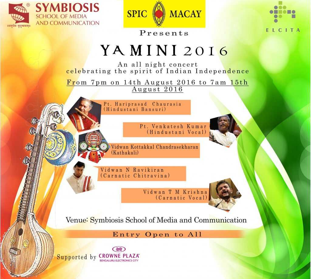 SSMC-B in association with SPIC MACAY presents Yamini '16 - An All Night Musical Concert
